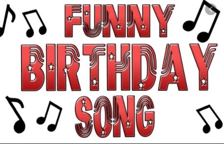 funny birthday songs
